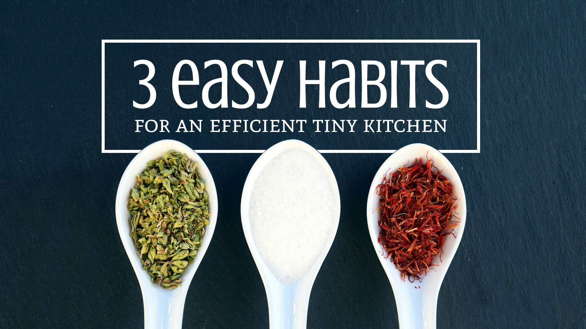 3 Easy Habits for an Efficient Tiny Kitchen: Strategize, Minimize, Sanitize! Learn how to develop these habits to make a more efficient tiny kitchen. | Tiny Kitchen Cuisine | http://tiny.kitchen