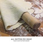 Soft, flaky, and buttery. This all-butter pie crust is easy to make, delicious, and will impress nearly anyone you bake for. | Tiny Kitchen Cuisine | http://tiny.kitchen